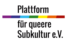Plattform für queere Subkultur e.V.
